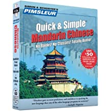 Pimsleur Chinese (Mandarin) Quick & Simple Course - Level 1 Lessons 1-8 CD: Lessons 1-8 Level 1: Learn to Speak and Understand Mandarin Chinese with Pimsleur Language Programs