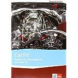Carfit: Englisch für Fahrzeugberufe. Lehr-/Arbeitsbuch mit Audio-CD (Bausteine Technik)