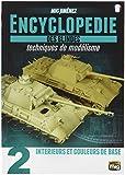 munitions Mig-6171Encyclopédie du modelage Armour Techniques Vol. 2–intérieurs et Couleur de Base Français, Multicolore
