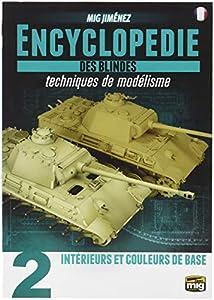 AMMO MIG-6171 Enciclopedia de Armour Modelling Techniques Vol. 2 - Interior y Base Color Francés, Multicolor