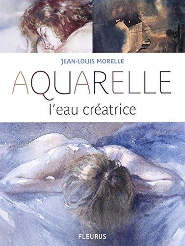 Aquarelle, l'eau créatrice