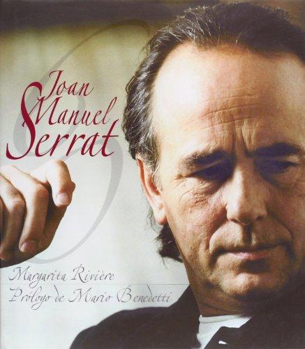 Joan Manuel Serrat (A Los 60 Años) (Biografías) por Margarita Rivière
