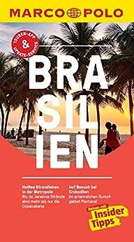 MARCO POLO Reiseführer Brasilien: inklusive Insider-Tipps, Touren-App, Update-Service und NEU: Kartendownloads (MARCO POLO Reiseführer E-Book)