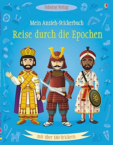 Durch Das Kostüm Alter - Mein Anzieh-Stickerbuch: Reise durch die Epochen