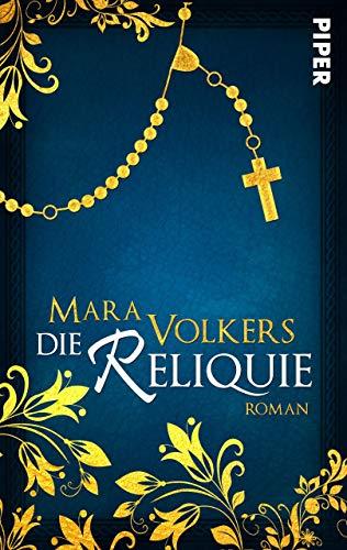 Die Reliquie: Roman (Teufels-Romane 1)