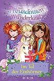 Drei Freundinnen im Wunderland 02: Im Tal der Einhörner - Rosie Banks