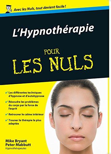 Hypnothrapie Poche Pour les Nuls