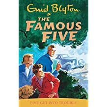 Five Get Into Trouble: Book 8 (Famous Five, Band 8)