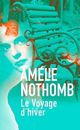 Le Voyage d'hiver (Littérature) por Amélie Nothomb
