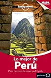 Lonely Planet Lo Mejor de Peru (Travel Guide) (Spanish Edition) by Lonely Planet (2014-01-01)
