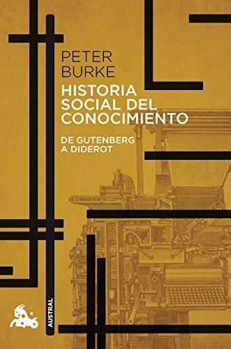 Historia social del conocimiento. De Gutenberg a Diderot (Contemporánea)