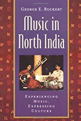 Music in North India: Experiencing Music, Expressing Culture [With CD] (Global Music)