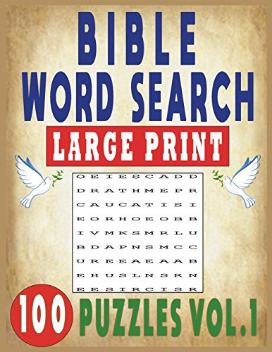 BIBLE WORD SEARCH LARGE PRINT 100 PUZZLES VOL.1 por JISSIE TEY