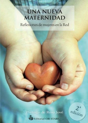 Descargar Libro Nueva maternidad, una (2ª ed) de Rosa Jove