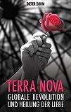 Terra Nova: Globale Revolution und Heilung der Liebe
