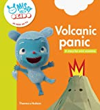 Volcanic panic: A story for mini scientists (Messy Goes to Okido)