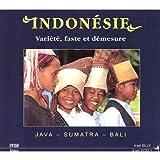 Indonésie : Java, Sumatra, Bali, variété, faste et démesure