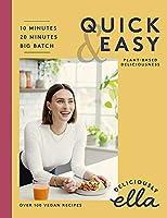 Deliciously Ella Quick & Easy: Plant-based Deliciousness