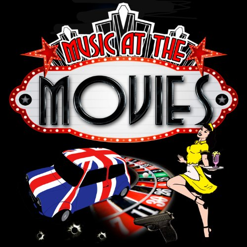 Music at the Movies (Remastered)