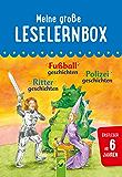 Meine große Leselernbox: Rittergeschichten, Fußballgeschichten, Polizeigeschichten: Mit 3 Lesestufen (Leselernbuch)