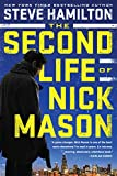 The Second Life of Nick Mason (A Nick Mason Novel, Band 1)