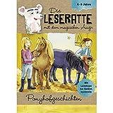 Die Leseratte - Ponyhofgeschichten mit Leselube und Rätselseiten 6-8 Jahre