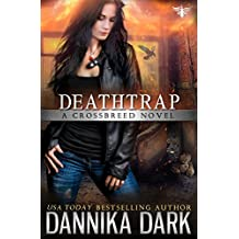 Deathtrap (Crossbreed Series Book 3) (English Edition)