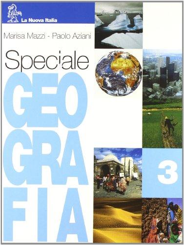 Speciale geografia. Per la Scuola media: 3