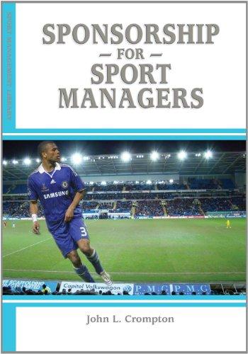 Sponsorship for Sport Managers por John L. Crompton