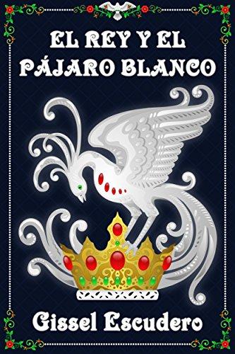 El rey y el pájaro blanco