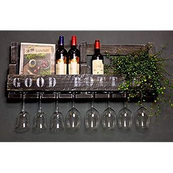 Weinregal aus Holz für die Wand – mit Gläserhalter und GOOD BOTTLE Schriftzug – Braun antik – fertig montiert – Regal…