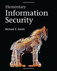 Elementary Information Security by Richard E. Smith (2011-10-18)