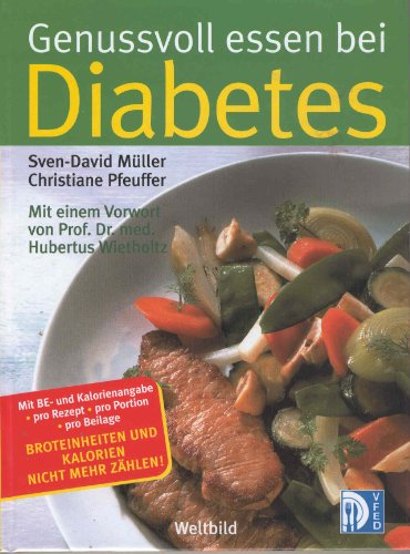 Genussvoll essen bei Diabetes mellitus (Livre en allemand) par Sven-David Müller