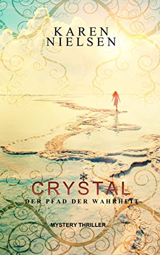 Crystal: Der Pfad der Wahrheit