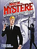 Martin Mystère. Le nuove avventure a colori: 6