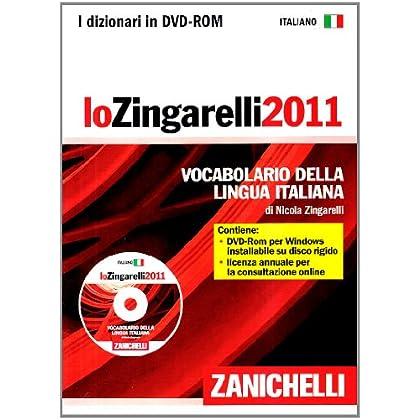 Lo Zingarelli 2011. Vocabolario Della Lingua Italiana. Dvd-Rom