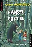 Hansel et Gretel - Morpurgo
