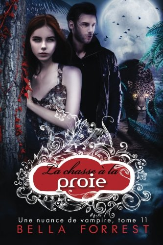 Une nuance de vampire 11: La chasse à la proie