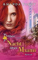 Dreams - Nacht über Miami (Dreams 3)