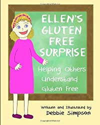 Ellen's Gluten Free Surprise: Helping Others Understand Gluten Free