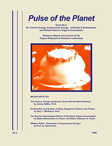Pulse of the Planet No.2: On Cosmic Energy, Acupuncture Energy, A-Bombs &...