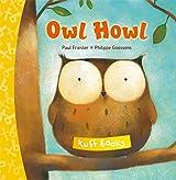 Owl Howl (Tuff Books) by Paul Friester (2011-06-01)