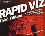 Rapid Viz, Third Edition: A New Method for the Rapid Visualitzation of Ideas by Kurt Hanks (31-Mar-2006) Paperback