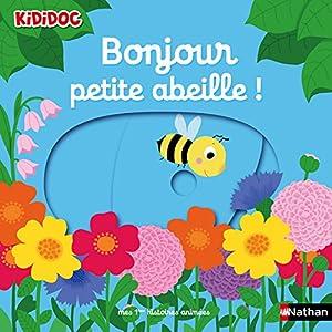 "Afficher ""Bonjour petite abeille !"""