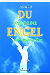 Du und deine Engel - ein himmlisches Team. Gebundene Ausgabe