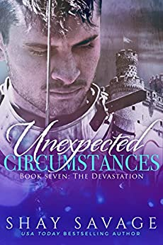The Devastation: Unexpected Circumstances Book 7 by [Savage, Shay]