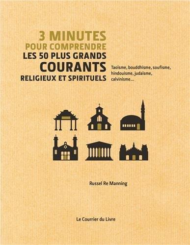 3 minutes pour comprendre les 50 plus grandes théories religieuses et spirituelles par Re Manning Russel