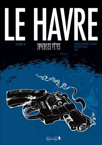 Le Havre T02 - Joyeuses fêtes