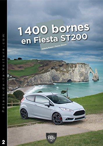 1-400-bornes-en-fiesta-st200-chronique-dun-road-trip-hors-du-commun-les-road-trips-du-palais-de-la-v