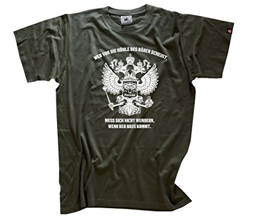Wer vor die Höhle des Bären Scheißt-Muss Sich Nicht wundern Wenn der Raus Kommt T-Shirt Olive M